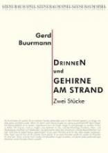Buurmann, Gerd DrinneN und Gehirne am Strand