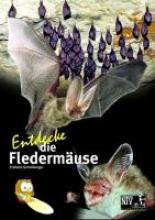 Grimmberger, Eckhard Entdecke die Fledermuse