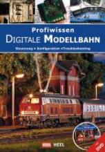 Profiwissen Digitale Modellbahn