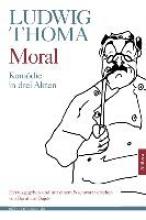 Thoma, Ludwig Moral