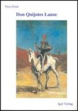 Erne, Nino Don Quijotes Lanze