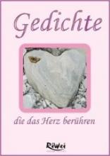 Mohr, Manfred Gedichte die das Herz berühren