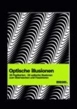 Optische Illusionen - Das Postkartenbuch