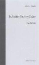 Goetz, Martin Schattenlichtwlder