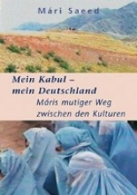 Saeed, Mári Mein Kabul - mein Deutschland