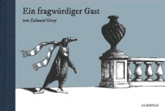 Gorey, Edward Ein fragwürdiger Gast