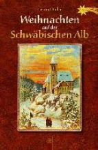 Bader, Helmut Weihnachten auf der Schwäbischen Alb
