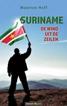 Maarten Hoff , Suriname - De wind uit de zeilen