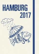 Hamburg 2017 - Illustrierter Taschenkalender