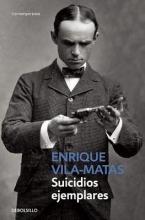 Vila-Matas, Enrique Suicidios ejemplares
