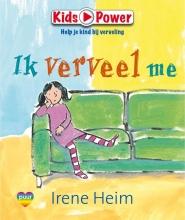 Heim, Irene Ik verveel me!