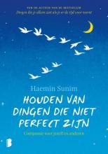 Haemin Sunim , Houden van dingen die niet perfect zijn