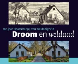 Angelie Sens Jan Mensink  Wil Schackmann, Droom en Weldaad