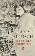 Harry  Mulisch Het stenen bruidsbed