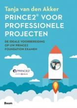 Tanja Van den Akker , Prince2® voor professionele projecten