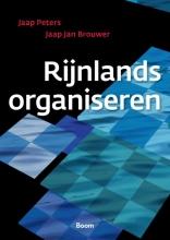 Jaap Jan Brouwer Jaap Peters, Rijnlands organiseren