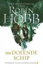 Robin Hobb , Het Dolende Schip