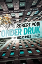 Robert Pobi , Onder druk