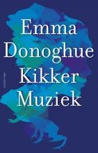 Donoghue, Emma Kikkermuziek