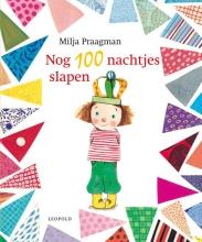 Milja  Praagman Nog 100 nachtjes slapen