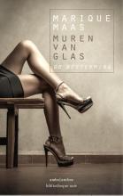 Marique  Maas Muren van glas: De bestemming