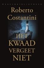 Roberto  Costantini Het kwaad vergeet niet