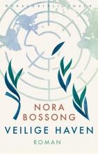 Nora Bossong , Veilige haven