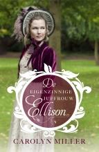 Carolyn  Miller De eigenzinnige juffrouw Ellison