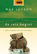 Max Lucado , De reis begint