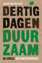 Judith van Helden , Dertig dagen duurzaam