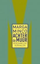 Marga  Minco Achter de muur