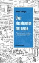 René  Dings Over straatnamen met name