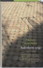 Aharon  Appelfeld Badenheim 1939