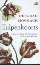 Deborah  Moggach Tulpenkoorts