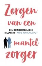 Anne Margriet Pot , Zorgen van een mantelzorger