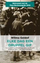 Wilma  Geldof Elke dag een druppel gif