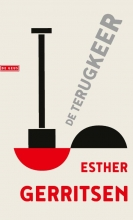 Esther Gerritsen , De terugkeer