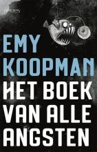 Emy Koopman , Het boek van alle angsten