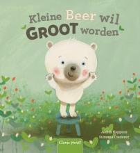 Judith  Koppens, Suzanne  Diederen Kleine Beer wil groot worden