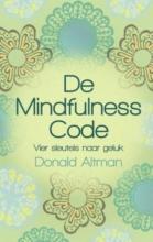Donald Altman, De Mindfulness code
