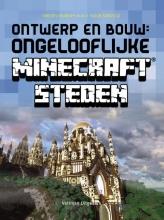 Yazur Strovoz Kirsten Kearney, Ontwerp en bouw: ongelooflijke Minecraft steden