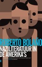 Bolano, Roberto Naziliteratuur in de Amerika's