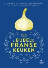 Alain  Caron De bijbel van de Franse keuken