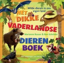 Marianne  Busser Het dikke vaderlandse dierenboek