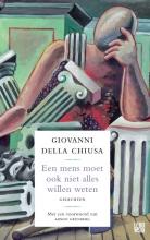 Giovanni della Chiusa Een mens moet ook niet alles willen weten