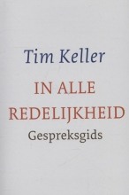Tim Keller , In alle redelijkheid