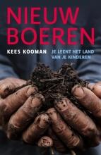 Kees Kooman , Nieuw Boeren
