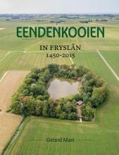 Gerard Mast , Eendenkooien in Fryslân 1450 - 2015 SET
