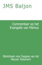 J.M.S. Baljon , Commentaar op het Evangelie van Markus