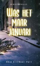 Anja  Keesmaat Was het maar januari